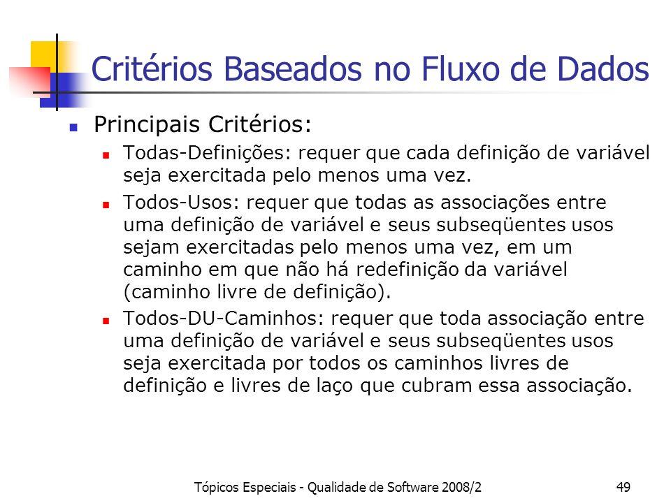 Critérios Baseados no Fluxo de Dados
