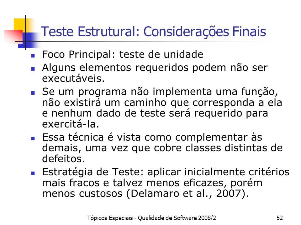 Teste Estrutural: Considerações Finais
