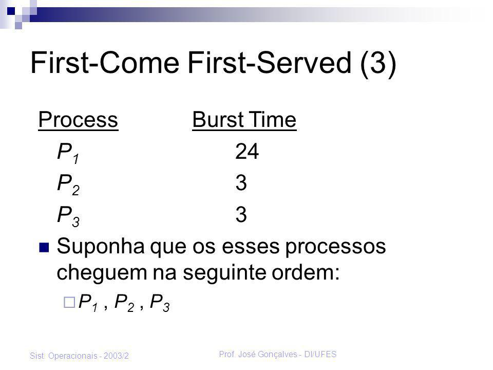 First-Come First-Served (3)