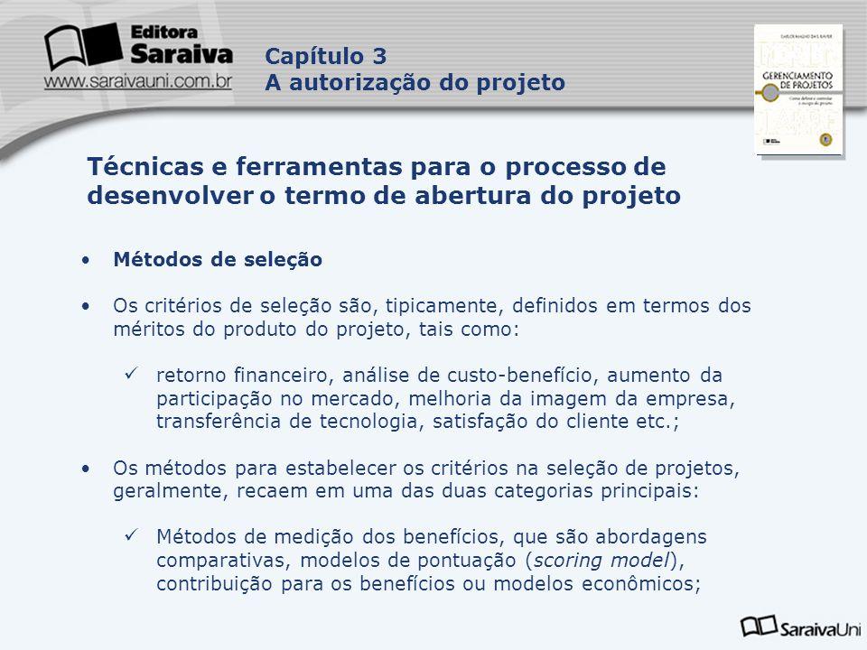 Capítulo 3 A autorização do projeto. Capa. da Obra. Técnicas e ferramentas para o processo de desenvolver o termo de abertura do projeto.