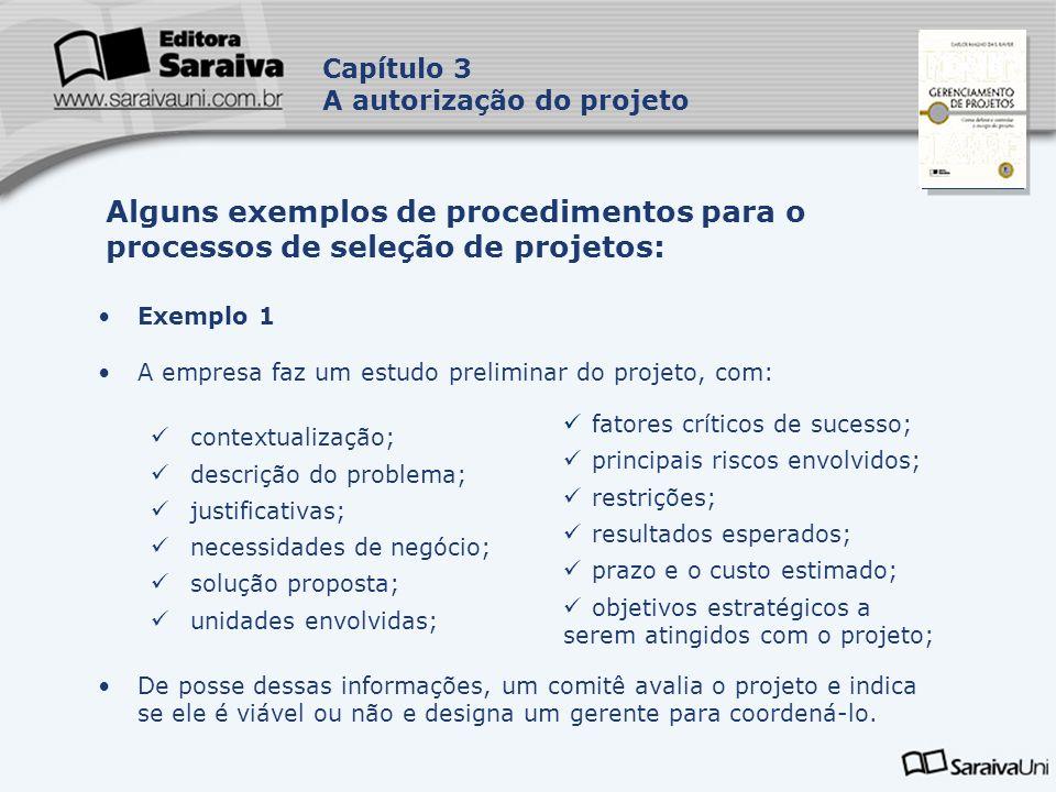 Capítulo 3 A autorização do projeto. Capa. da Obra. Alguns exemplos de procedimentos para o processos de seleção de projetos: