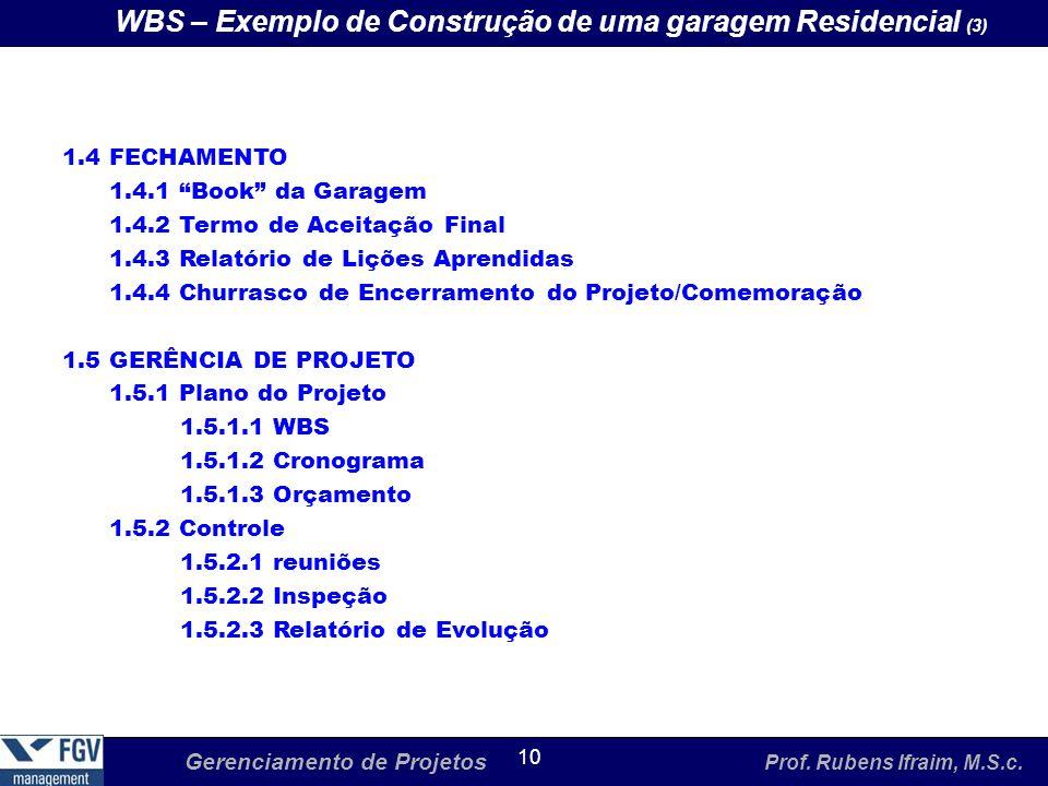 WBS – Exemplo de Construção de uma garagem Residencial (3)