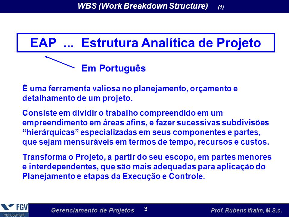 EAP ... Estrutura Analítica de Projeto