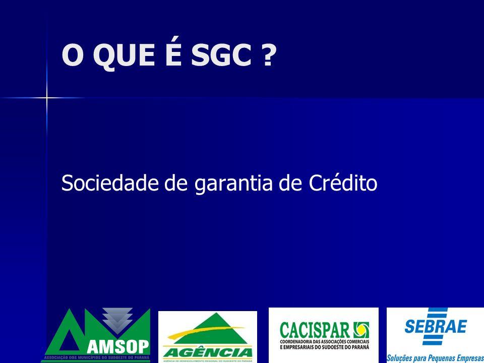 O QUE É SGC Sociedade de garantia de Crédito