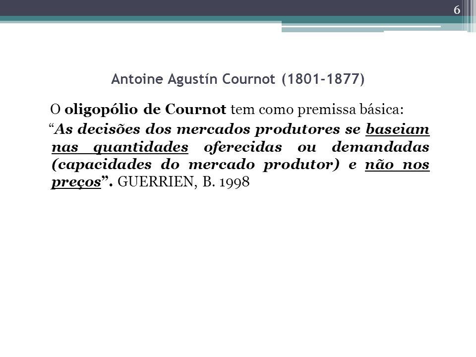 Antoine Agustín Cournot (1801-1877)
