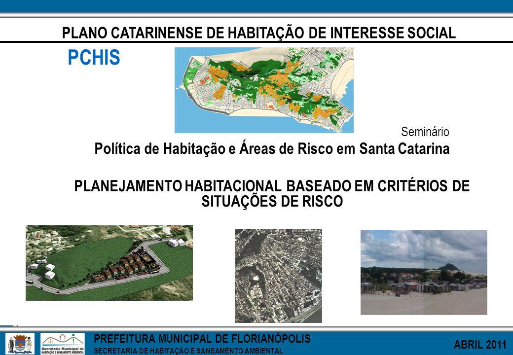 PCHIS PLANO CATARINENSE DE HABITAÇÃO DE INTERESSE SOCIAL