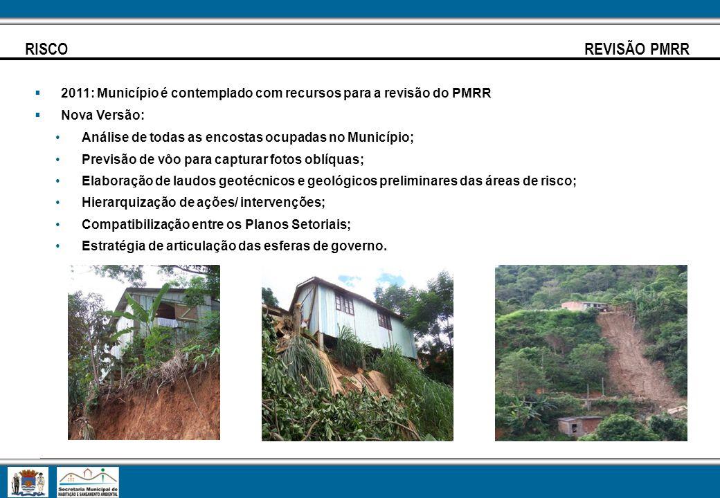 2011: Município é contemplado com recursos para a revisão do PMRR