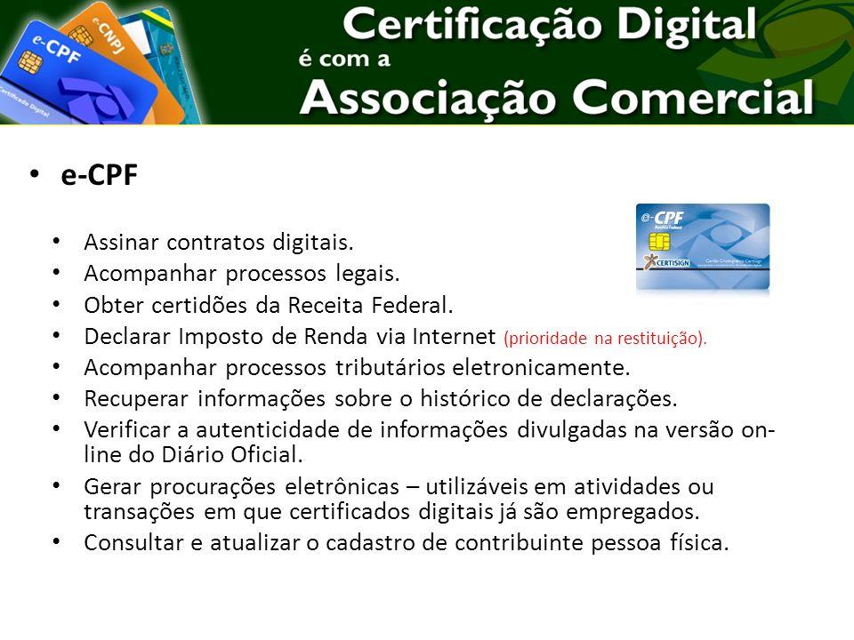 e-CPF Assinar contratos digitais. Acompanhar processos legais.