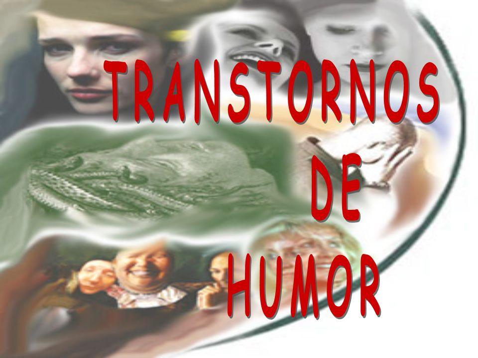 TRANSTORNOS DE HUMOR