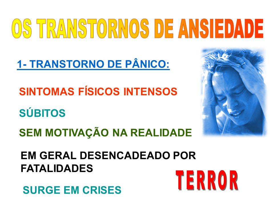 OS TRANSTORNOS DE ANSIEDADE