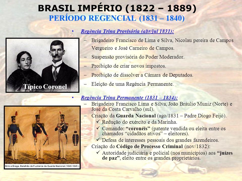 Típico Coronel Regência Trina Provisória (abr/jul 1831):