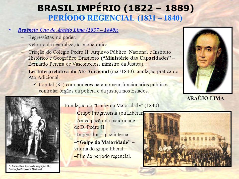 Regência Una de Araújo Lima (1837 – 1840):