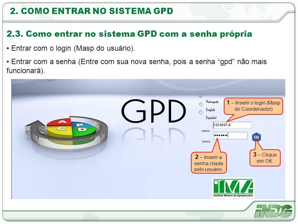 2. COMO ENTRAR NO SISTEMA GPD