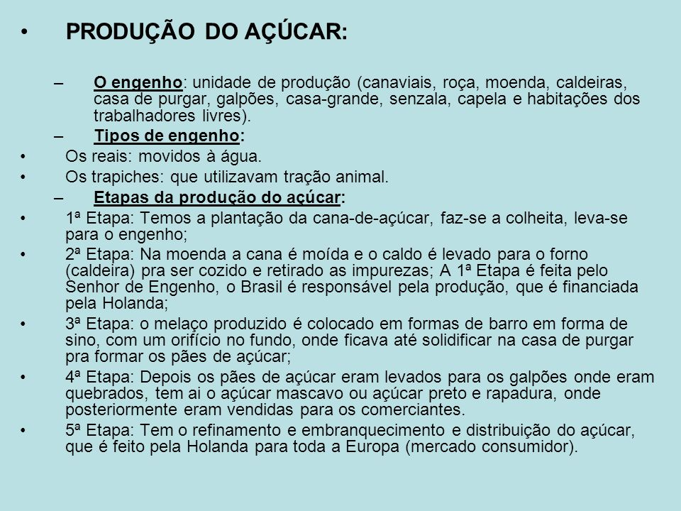 PRODUÇÃO DO AÇÚCAR: