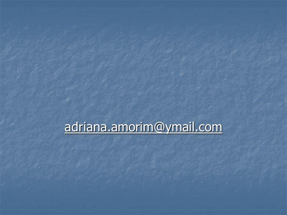adriana.amorim@ymail.com