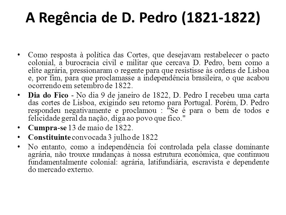 A Regência de D. Pedro (1821-1822)