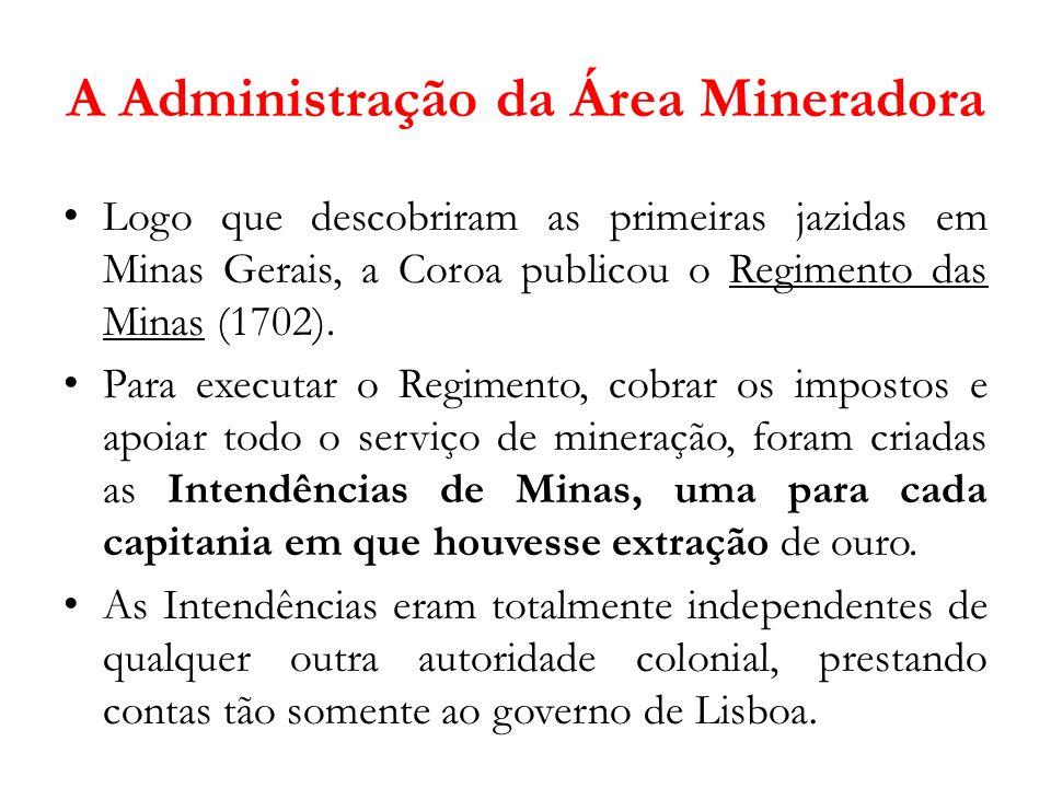 A Administração da Área Mineradora