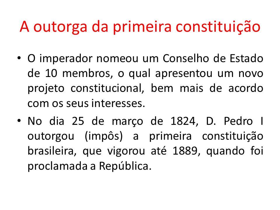 A outorga da primeira constituição