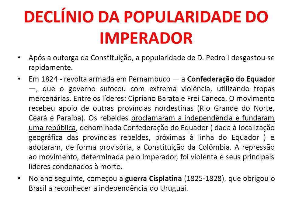 DECLÍNIO DA POPULARIDADE DO IMPERADOR