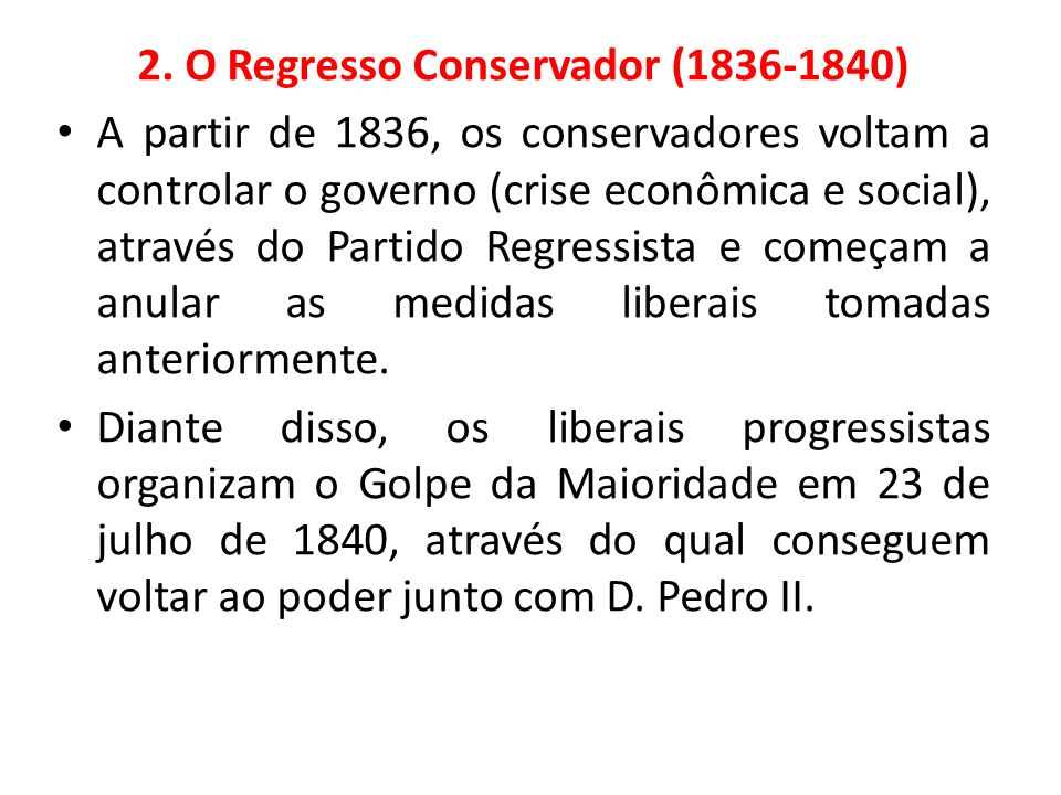 2. O Regresso Conservador (1836-1840)