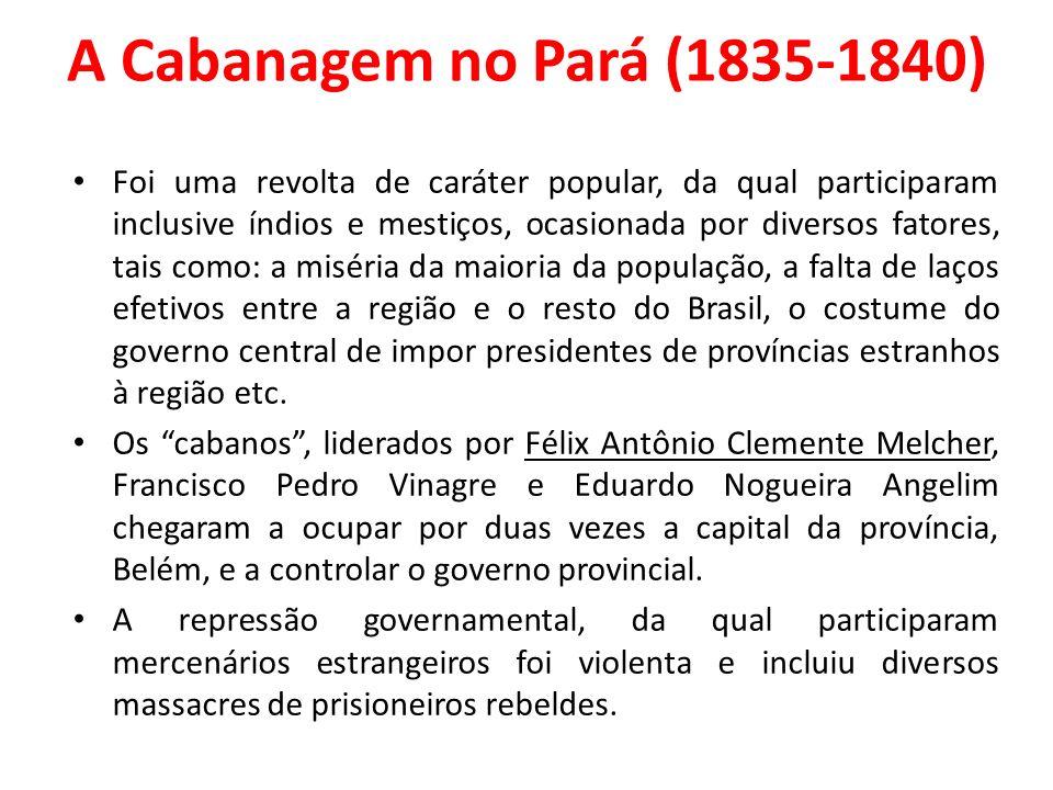A Cabanagem no Pará (1835-1840)