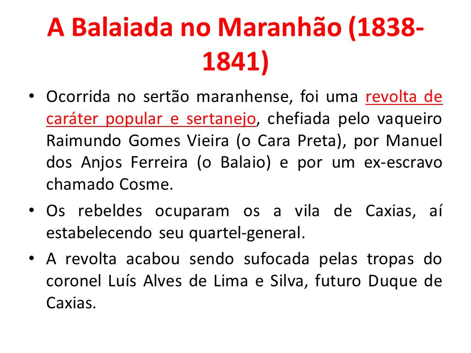 A Balaiada no Maranhão (1838-1841)