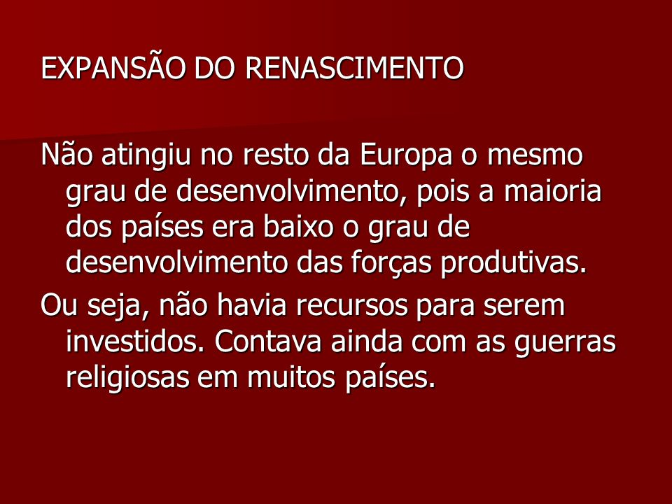 EXPANSÃO DO RENASCIMENTO
