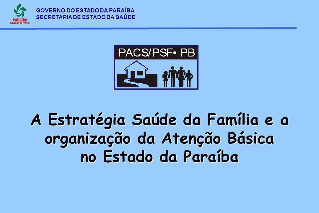 A Estratégia Saúde da Família e a organização da Atenção Básica no Estado da Paraíba