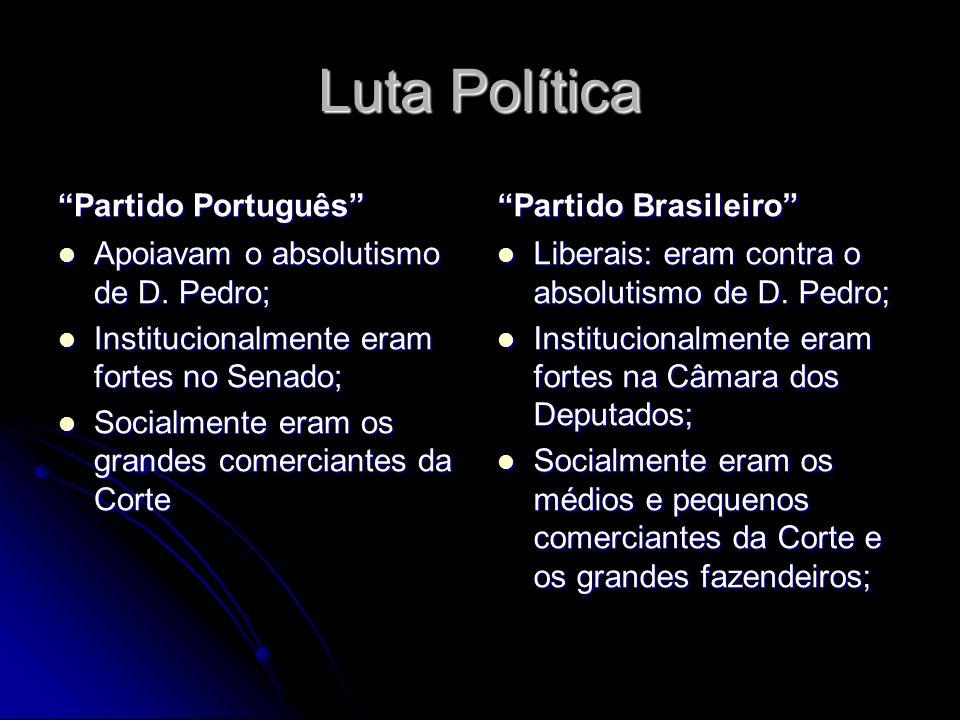 Luta Política Partido Português Partido Brasileiro