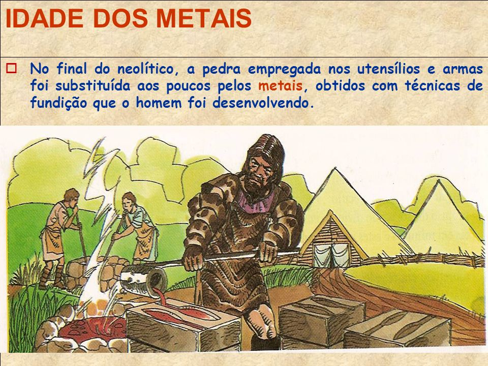 IDADE DOS METAIS