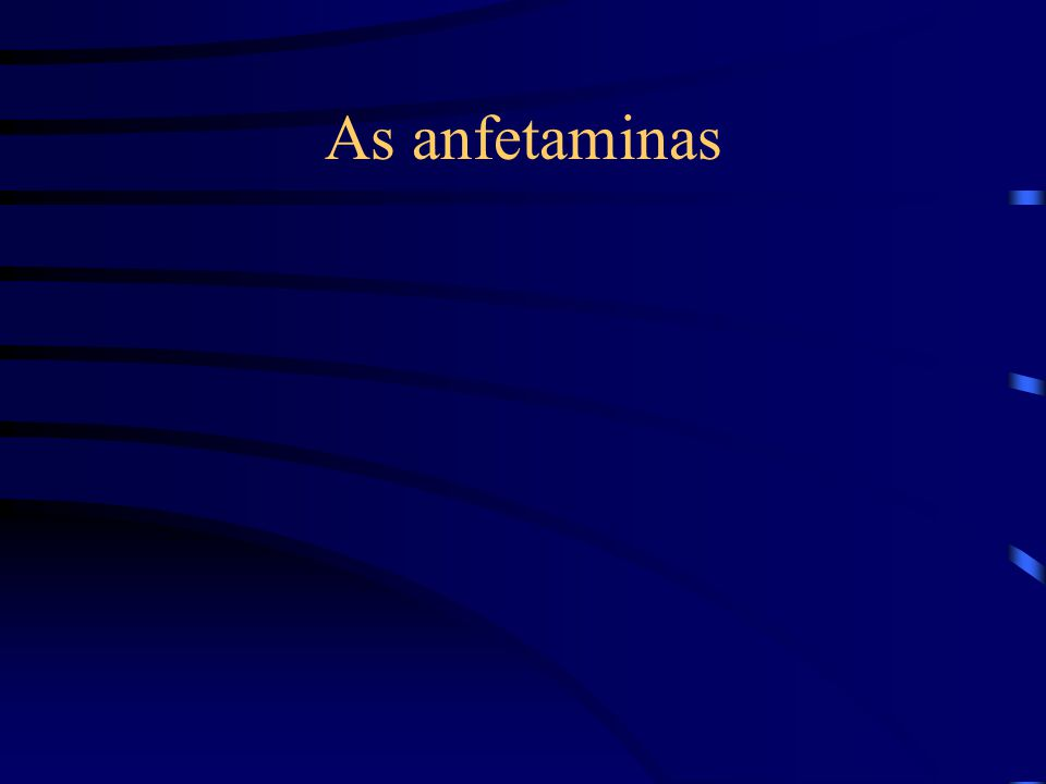 As anfetaminas