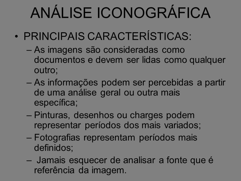 ANÁLISE ICONOGRÁFICA PRINCIPAIS CARACTERÍSTICAS: