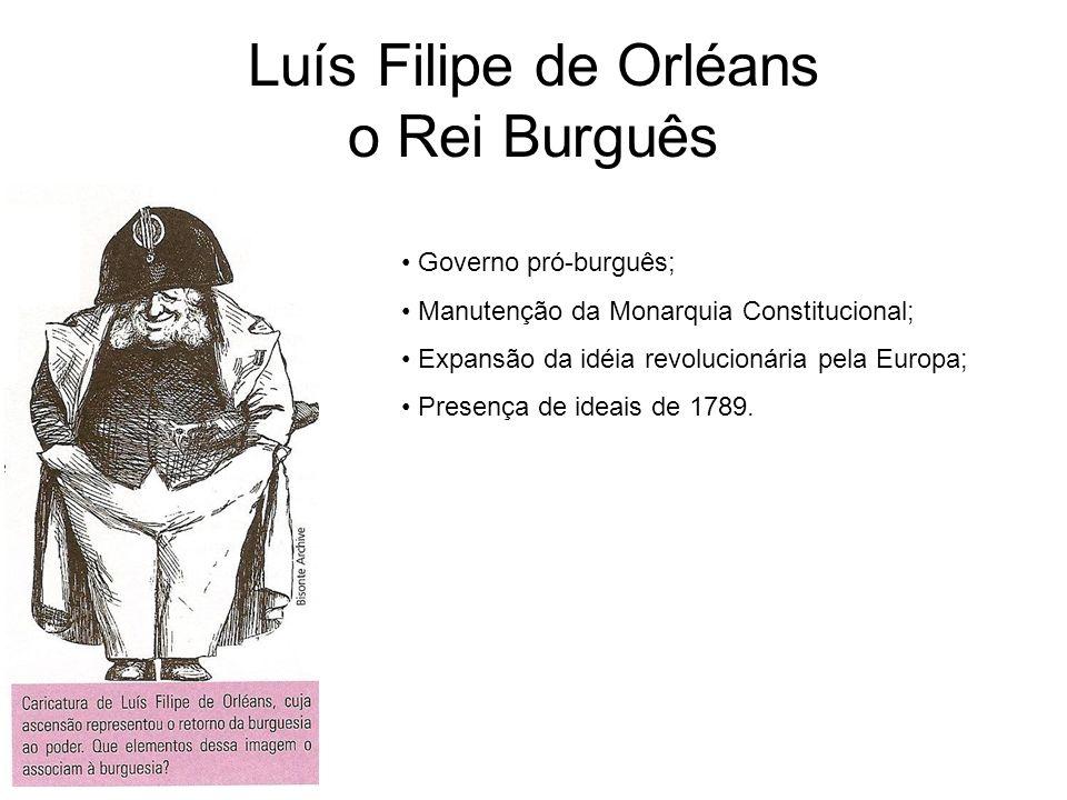 Luís Filipe de Orléans o Rei Burguês