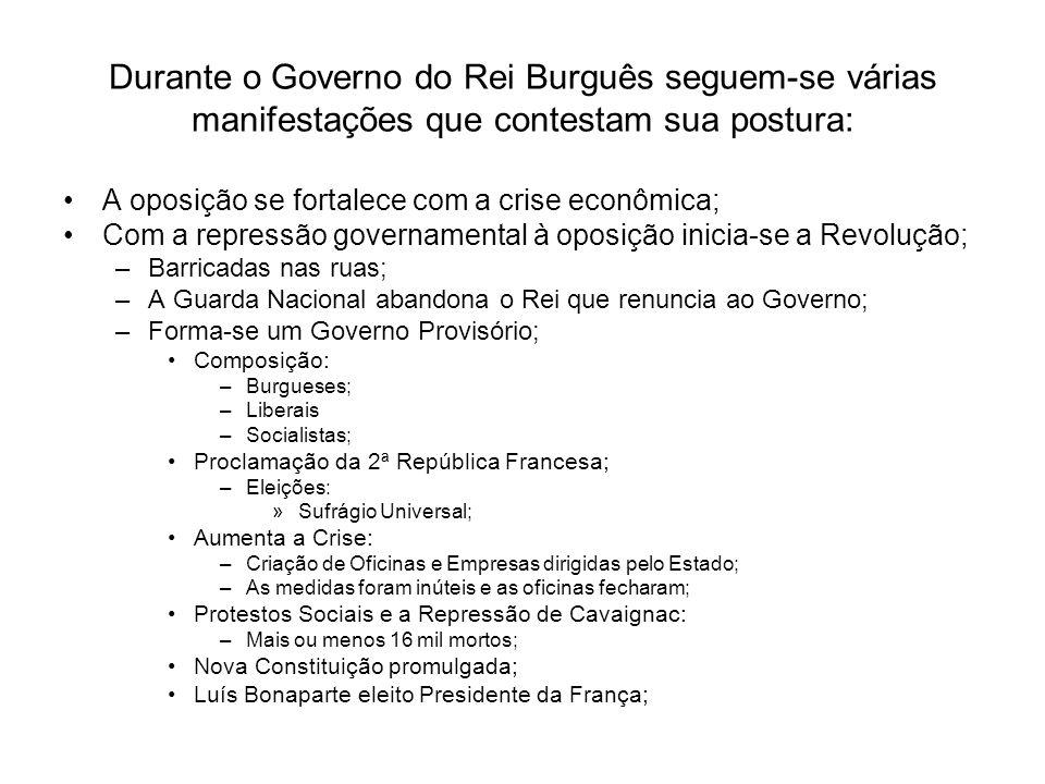 Durante o Governo do Rei Burguês seguem-se várias manifestações que contestam sua postura: