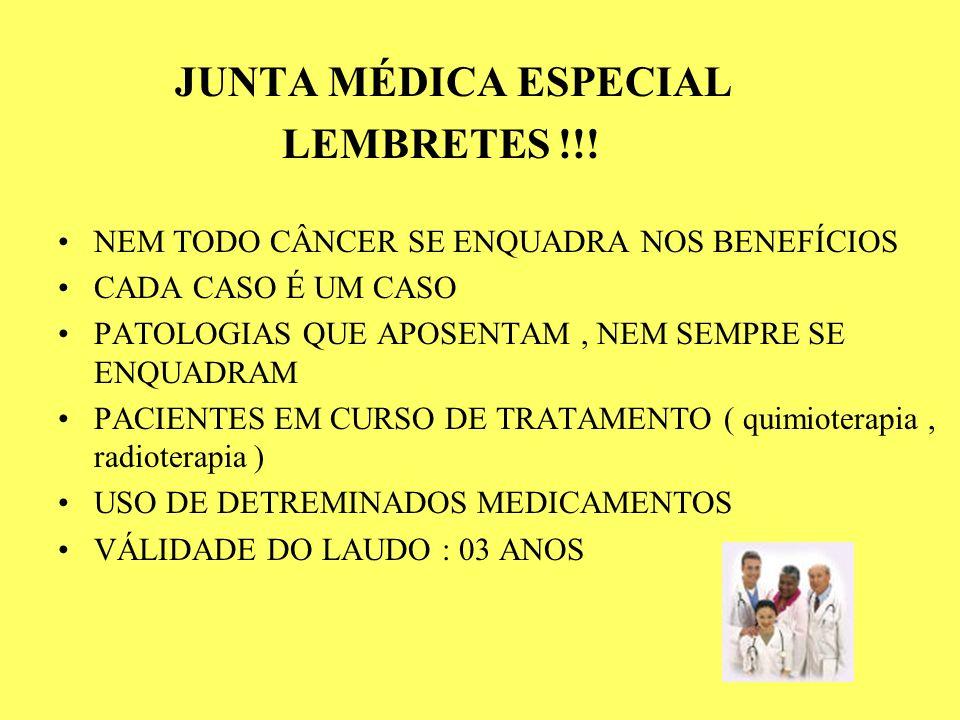 JUNTA MÉDICA ESPECIAL LEMBRETES !!!