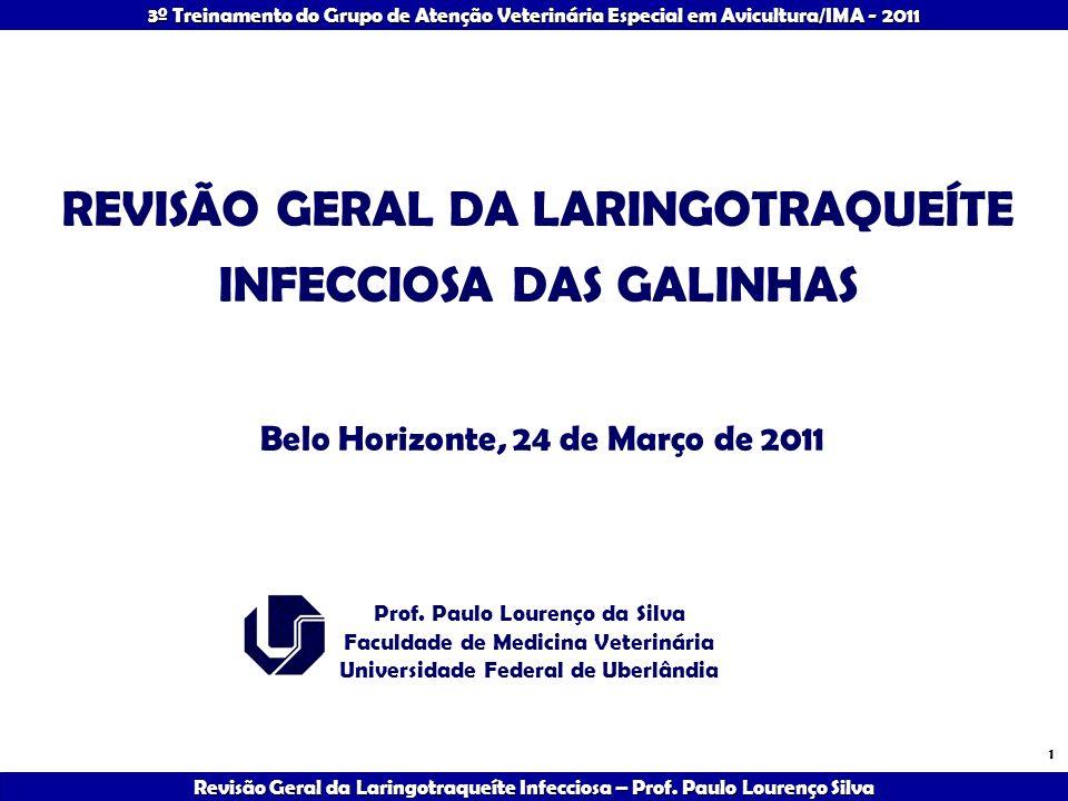REVISÃO GERAL DA LARINGOTRAQUEÍTE INFECCIOSA DAS GALINHAS