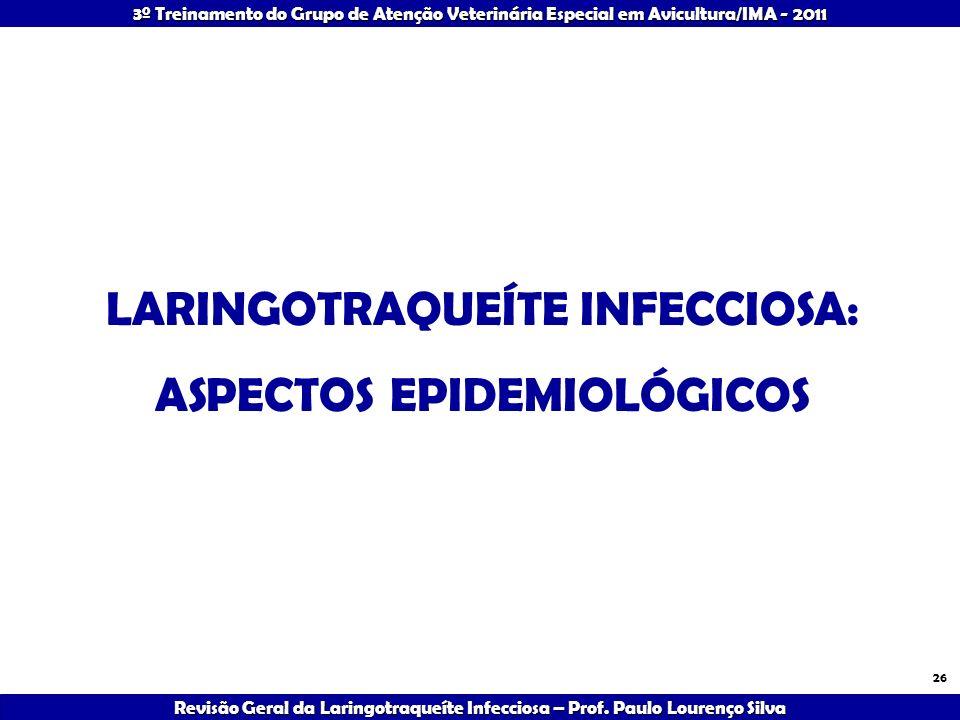 LARINGOTRAQUEÍTE INFECCIOSA: ASPECTOS EPIDEMIOLÓGICOS