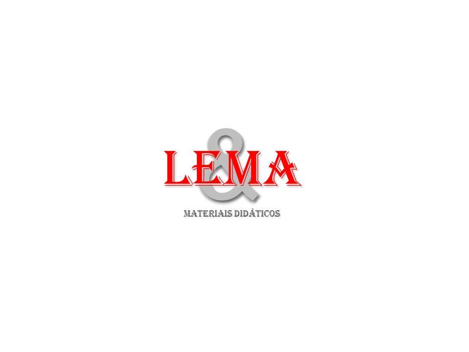 & LeMA MATERIAIS DIDÁTICOS