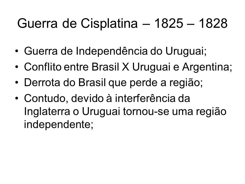 Guerra de Cisplatina – 1825 – 1828