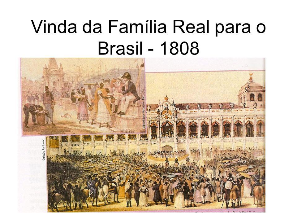 Vinda da Família Real para o Brasil - 1808