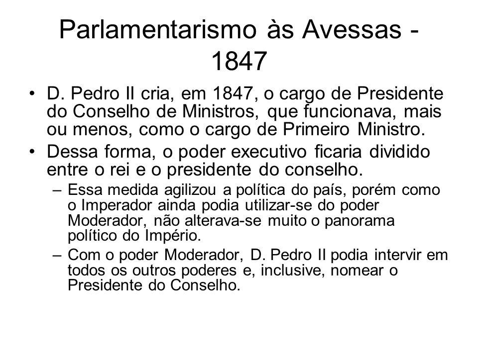 Parlamentarismo às Avessas - 1847