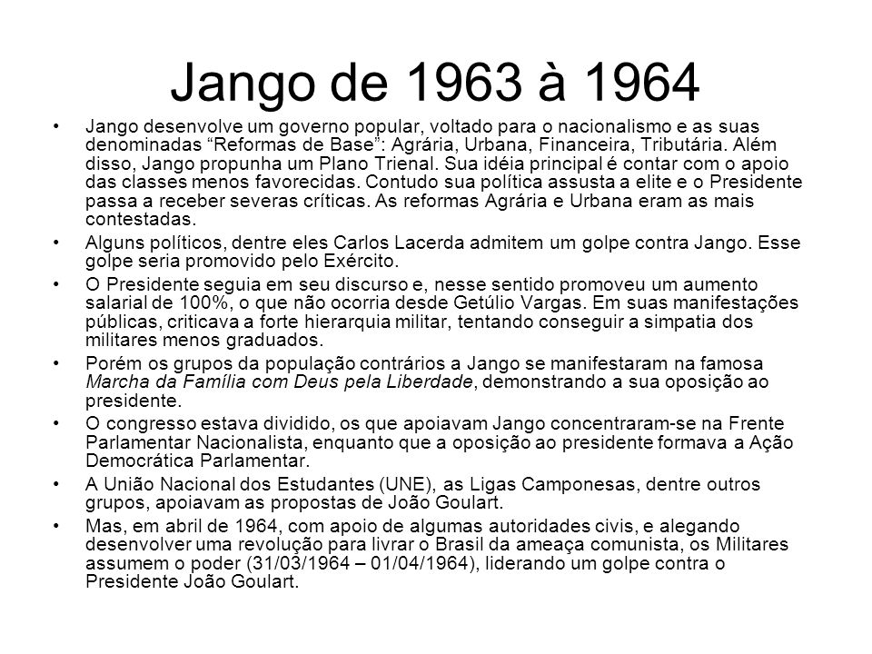 Jango de 1963 à 1964