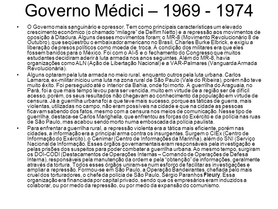 Governo Médici – 1969 - 1974