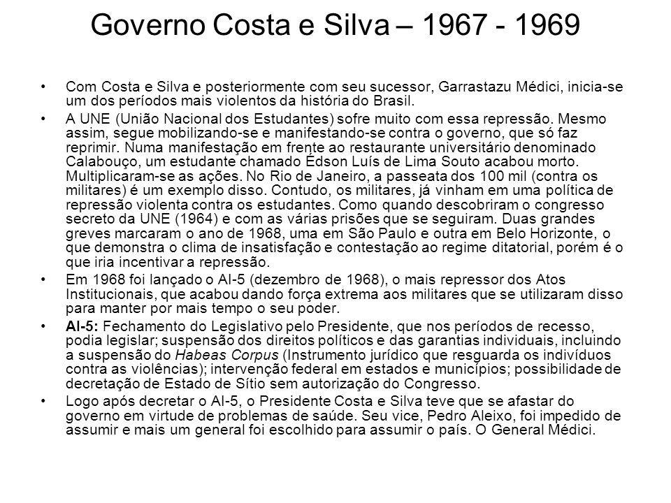 Governo Costa e Silva – 1967 - 1969
