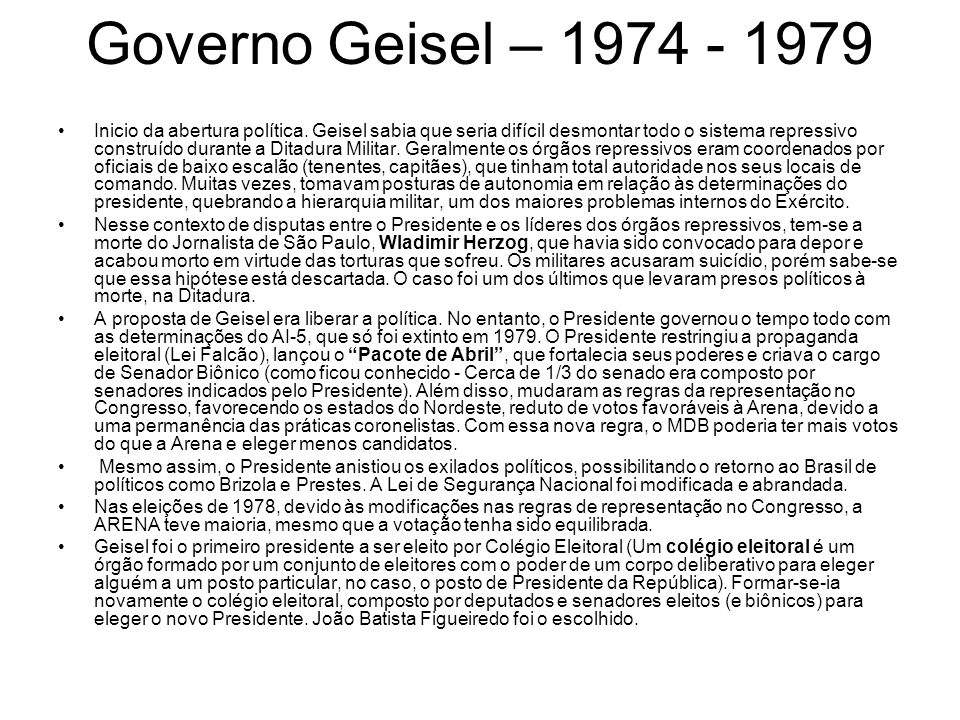 Governo Geisel – 1974 - 1979