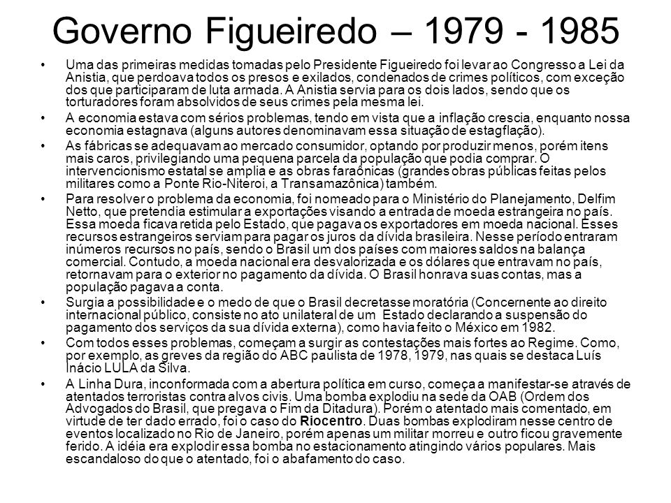 Governo Figueiredo – 1979 - 1985