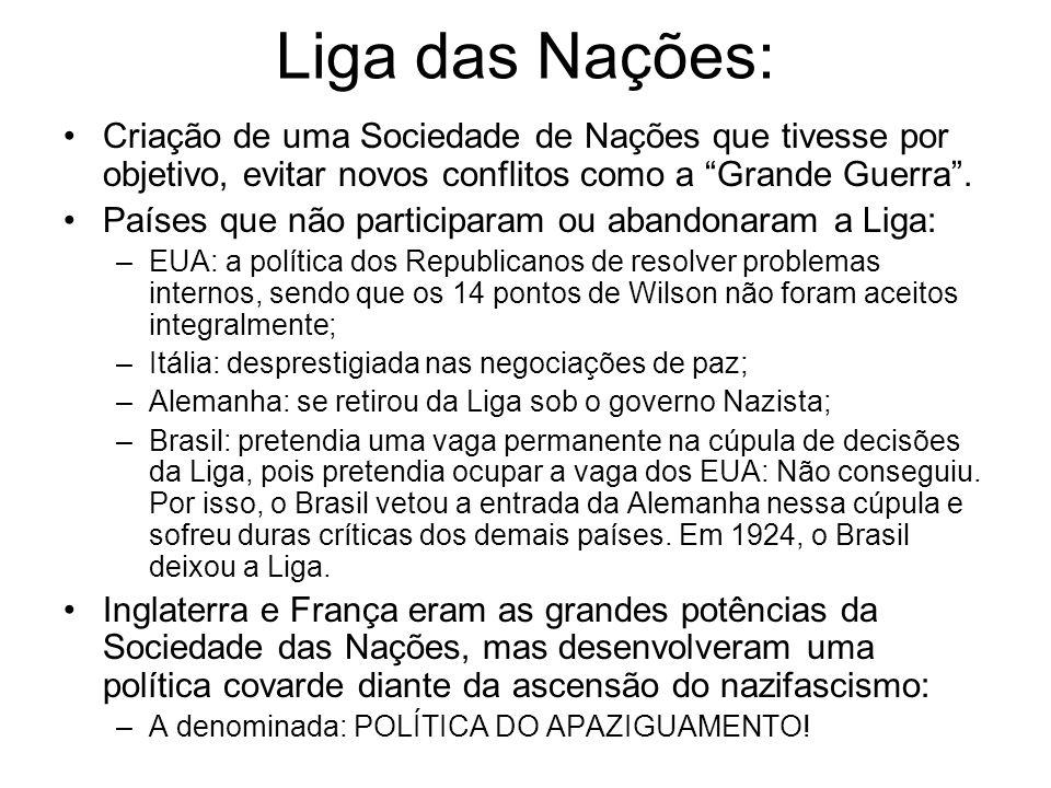 Liga das Nações: Criação de uma Sociedade de Nações que tivesse por objetivo, evitar novos conflitos como a Grande Guerra .