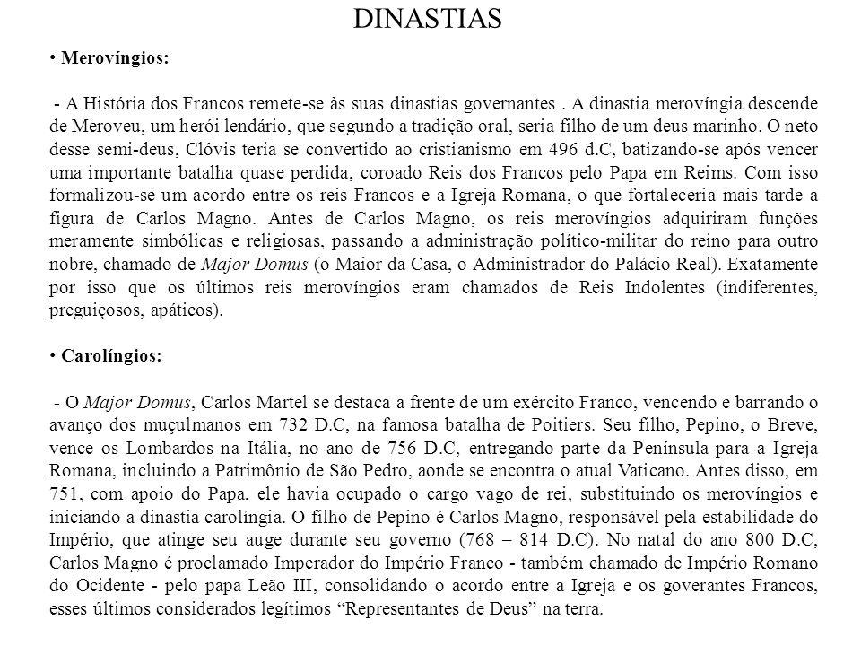 DINASTIAS Merovíngios: