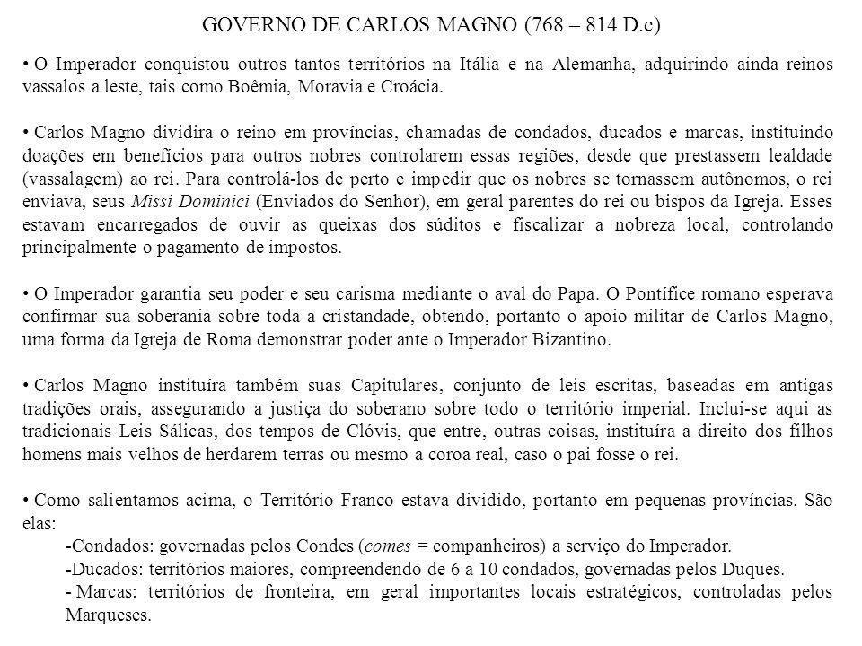 GOVERNO DE CARLOS MAGNO (768 – 814 D.c)