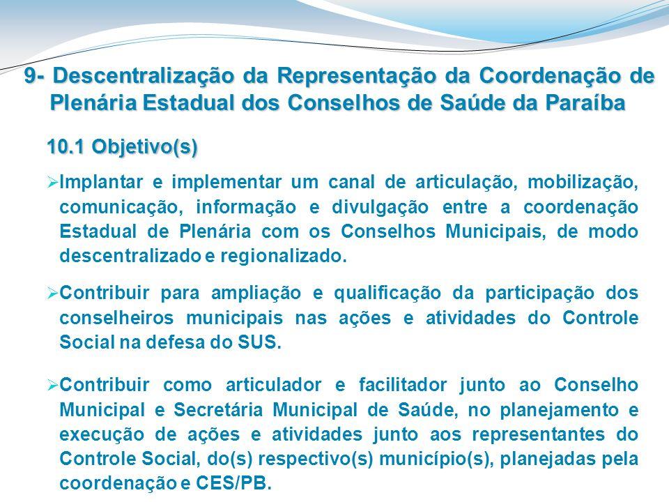 9- Descentralização da Representação da Coordenação de Plenária Estadual dos Conselhos de Saúde da Paraíba